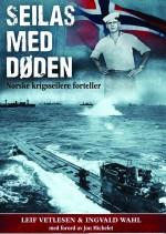 Seilas med døden av Leif Vetlesen og Ingvald Wahl