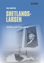 Shetlands-Larsen -- Helten som kom hjem!