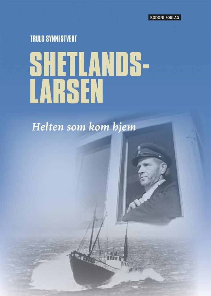 Shetlands-Larsen – Helten som kom hjem!
