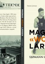 "Magnus ""Wolf"" Larsen. Sjømann og bokser"