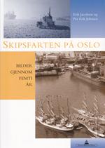 Skipsfarten på Oslo – bilder gjennom femti år.